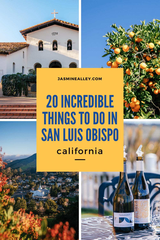 20 things to do in san luis obispo